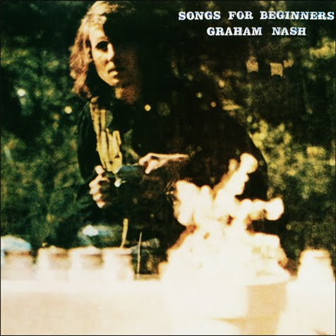 A rodar XXXVIII - Página 18 Graham-Nash-Songs-For-Beginners-1971-a-lrg1
