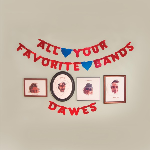 dawes-all-your-favorite-bands