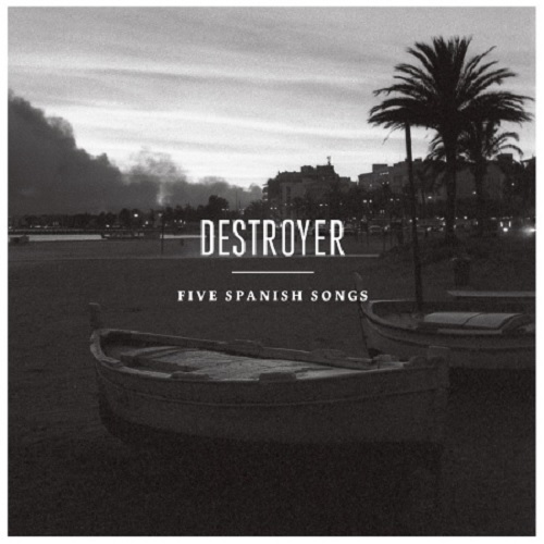 destroyer_five_spanish_songs_ep